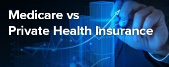 Medicare vs Private Health Insurance