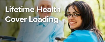 Lifetime Health Cover Loading